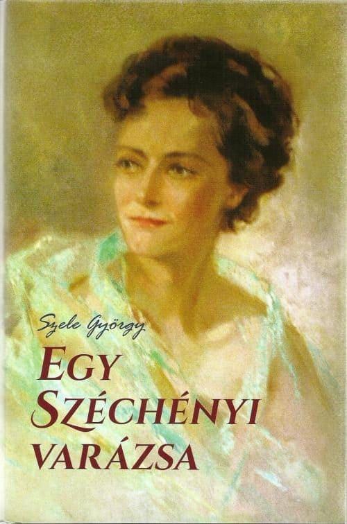 Egy Széchenyi varázsa