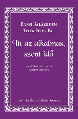 Barsi-Balazs-Itt-az-alkamas-szent-ido
