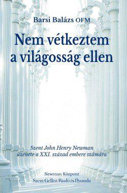 Nem-vetkeztem-az-igazsag-ellen-Szent-John-Henry-Newman