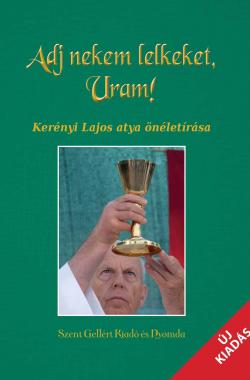 Kerényi Lajos atya életrajza borító2