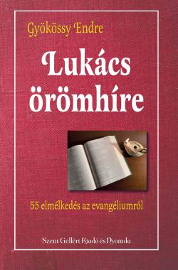 gyokossy-endre-lukacs-evangeliuma